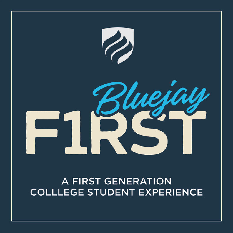 """Logo reading """"Bluejay First: A First-Generation College Student Experience"""""""
