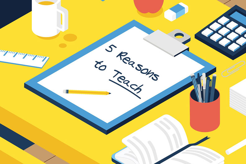 You might have your own reasons to teach, but here are five core justifications for becoming a teacher.