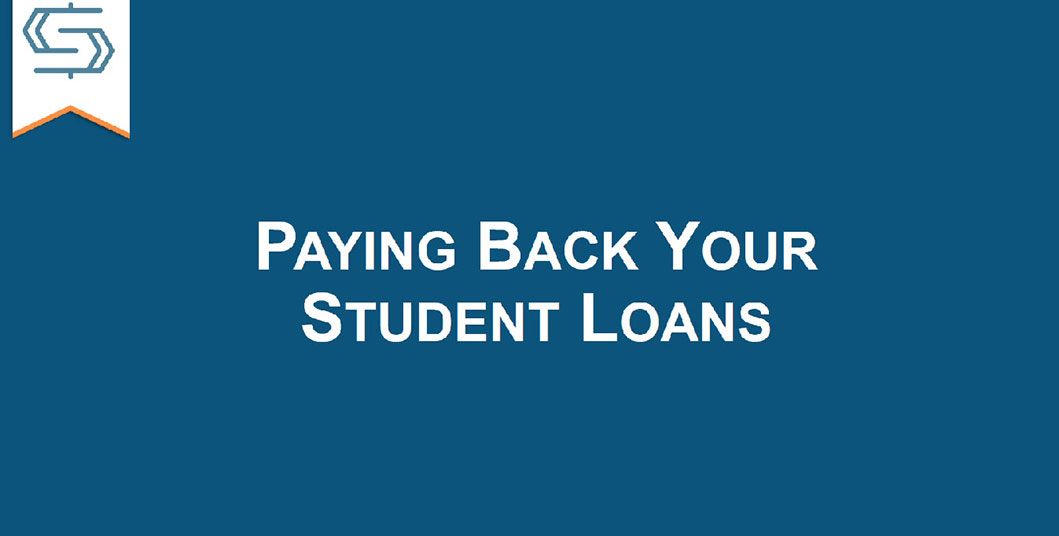 "Cover slide of the presentation ""Paying Back Your Student Loans,"" with that headline in white on a teal background."