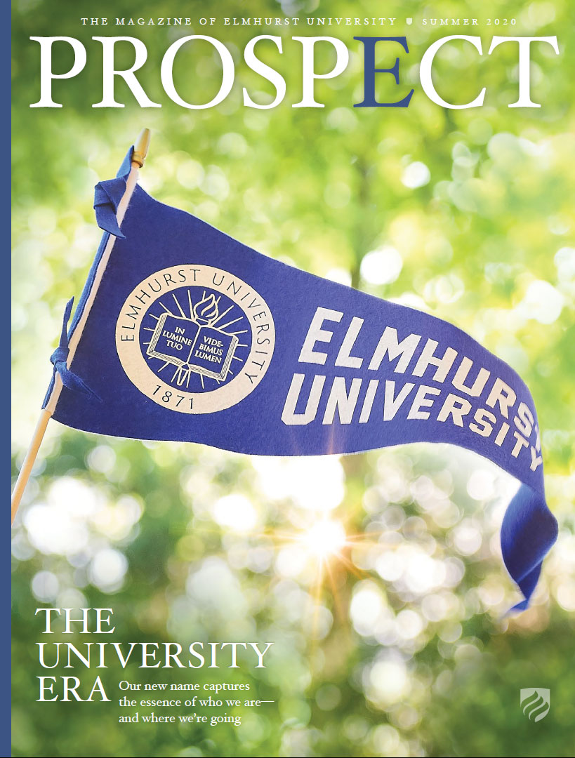"The cover of the Summer 2020 issue of Prospect magazine features a blue pennant that reads ""Elmhurst University."""