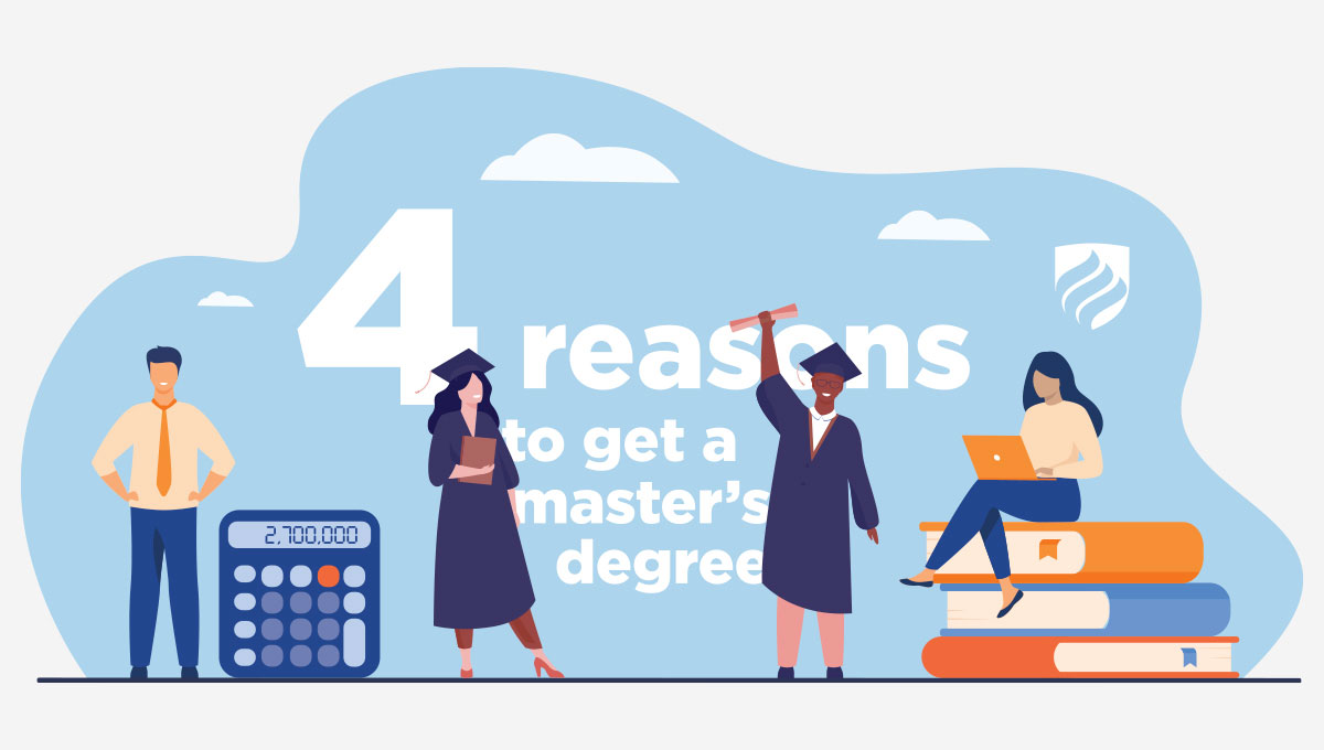 """An illustration of students in their graduation caps and gowns with the words """"4 Reasons to Get a Master's Degree"""" in the background."""