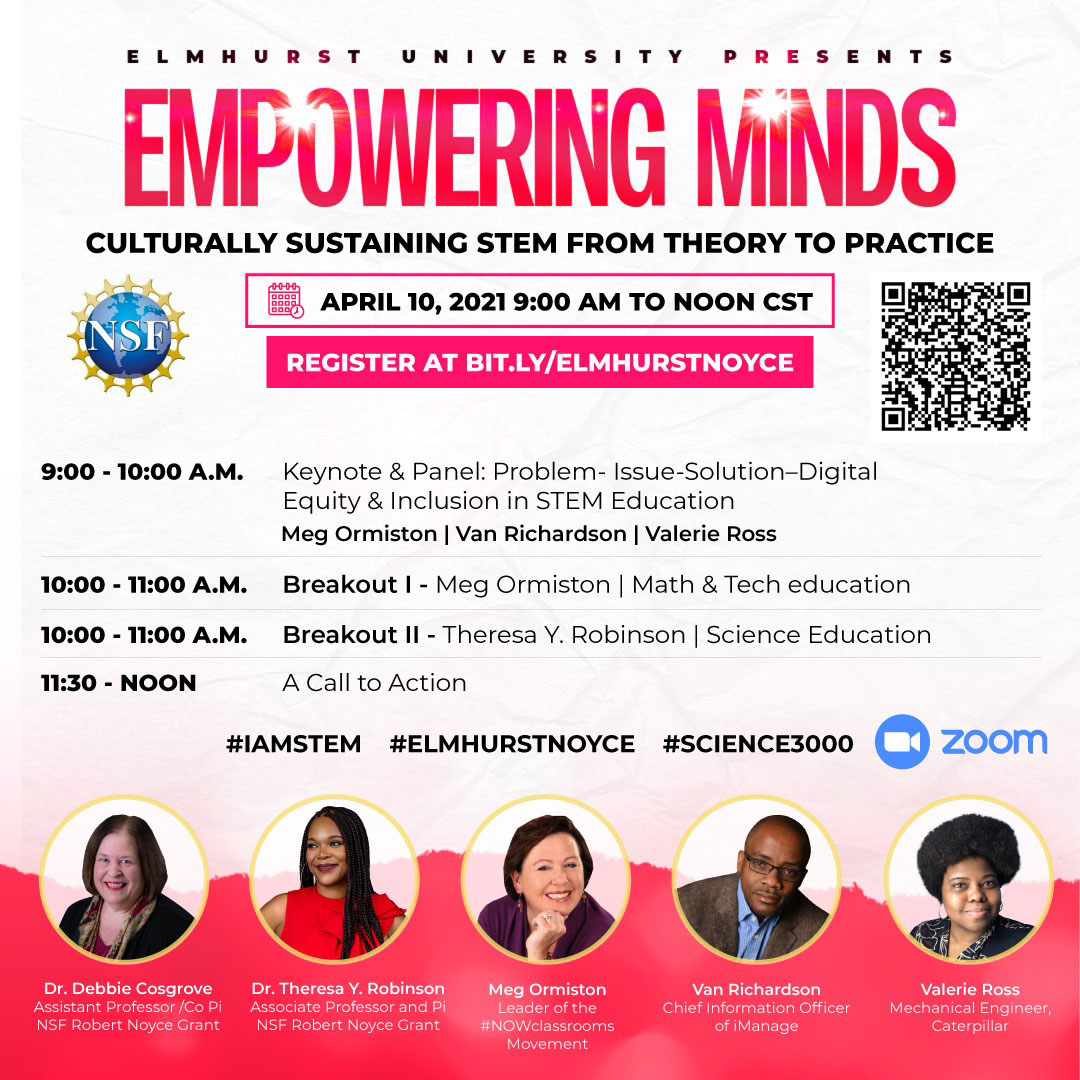Image of the Empowering Minds Culturally Sustaining STEM from Theory to Practice Conference, including presenter information and a schedule of events.